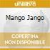 MANGO JANGO