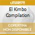 EL KIMBO COMPILATION