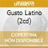 GUSTO LATINO (2CD)