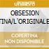 OBSESION LATINA/L'ORIGINALE! (2CDx1)