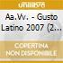GUSTO LATINO 2007/2CDx1