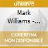 Mark Williams - Mark Williams