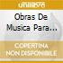 OBRAS DE MUSICA PARA TECLA ARPA Y VIHUEL