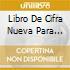 LIBRO DE CIFRA NUEVA PARA TECLA ARPA Y V
