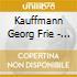 Kauffmann Georg Frie - Organ Works