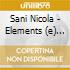 Sani Nicola - Elements (e) (2 Cd)