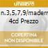 SINF.N.3,5,7,9/MADERNA(O) 4CD PREZZO