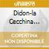 DIDON-LA CECCHINA (SEL)