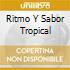 RITMO Y SABOR TROPICAL