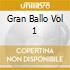 GRAN BALLO VOL 1