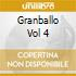 GRANBALLO VOL 4