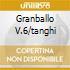 GRANBALLO V.6/TANGHI