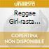 REGGAE GIRL-RASTA SNOB SOUN SYSTEM V.7
