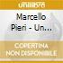 Marcello Pieri  - Un Cocomero In Discesa