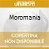 MOROMANIA