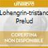 LOHENGRIN-TRISTANO PRELUD