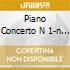 PIANO CONCERTO N  1-N 2