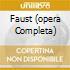 FAUST (OPERA COMPLETA)