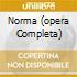 NORMA (OPERA COMPLETA)