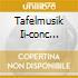 TAFELMUSIK II-CONC TROMBA