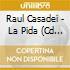 Raul Casadei - La Pida (Cd Single)