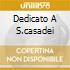 DEDICATO A S.CASADEI