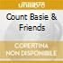 COUNT BASIE & FRIENDS