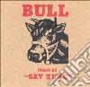Say Zuzu - Bull