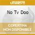 NO TV DOO
