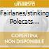 FAIRLANES/STINKING POLECATS SPLIT