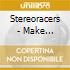 Stereoracers - Make Yourself At Home