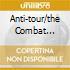 ANTI-TOUR/THE COMBAT COMPILATION