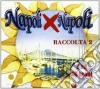 NAPOLI X NAPOLI (RACC.2)