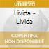Livida - Livida