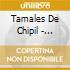 Tamales De Chipil - Biandilo' O Chavo'