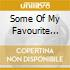 SOME OF MY FAVOURITE SONGS FOR...