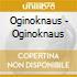 Oginoknaus - Oginoknaus