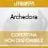 ARCHEDORA