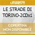 LE STRADE DI TORINO-2CDx1