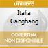 ITALIA GANGBANG