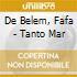 De Belem, Fafa - Tanto Mar