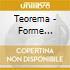 CD - TEOREMA              - FORME NATURALI (Û 13.00)