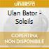 Ulan Bator - Soleils