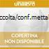 RACCOLTA/CONF.METTALICA