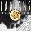 Indians - Crazy Horse Still Alive