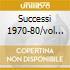 SUCCESSI 1970-80/VOL 2