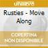 Rusties - Move Along