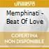 Memphinati - Beat Of Love