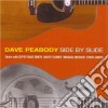 Dave Peabody - Side By Slide
