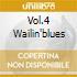 VOL.4 WAILIN'BLUES
